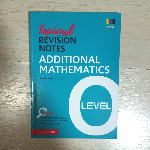 Topical revision notes Additional Maths (Shinglee)
