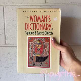 Woman's Dictionary Symbols & Sacred Objects