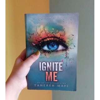 Ignite Me by Tahereh Mafi (Bahasa Inggris)