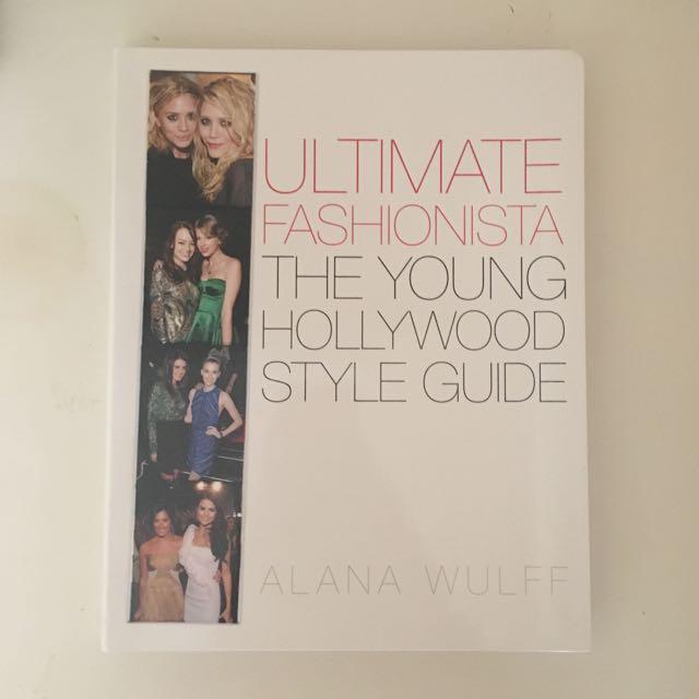 Ultimate Fashionista Style Guide Book