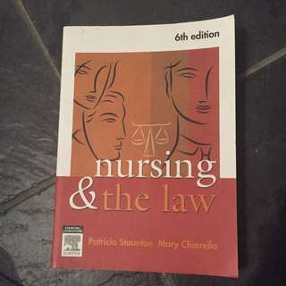 Nursing & The Law Text Book 6th Edition