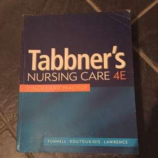 Tabbner's Nursing Care 4th Edition