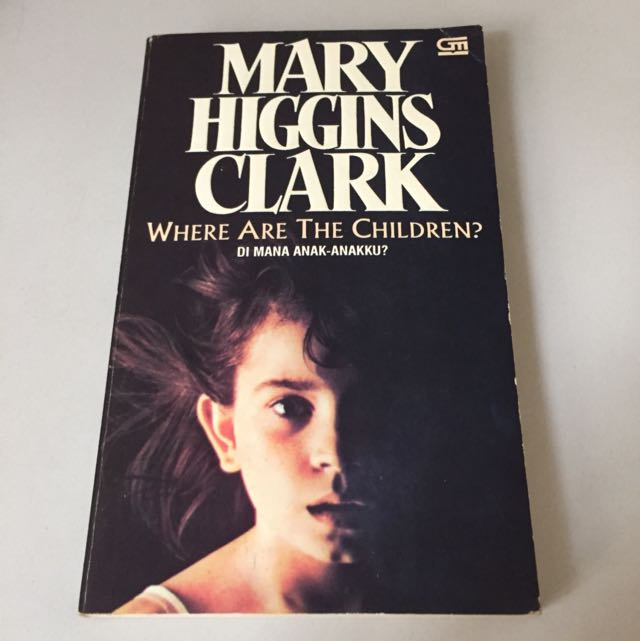 Novel Marry Higgins Clark Where Are My Children
