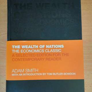 The Wealth Of Nations: The Economic Classics By Adam Smith