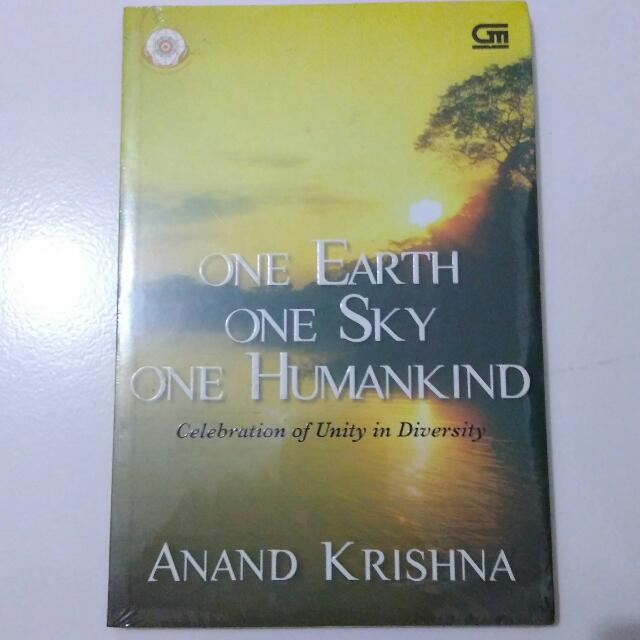 One Earth One Sky One Humankind - Anand Krishna