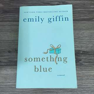 Something Blue - Emily Griffin