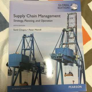 Supply Chain Management - Strategy, Planning And Operation, 6th Edition