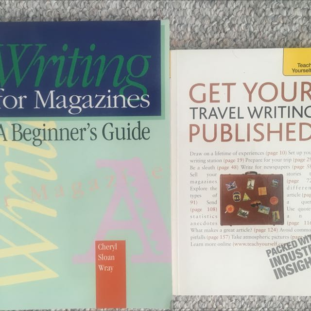 """Writing For Magazines A Beginners Guide"" and ""Get Your Travel Writing Published"""