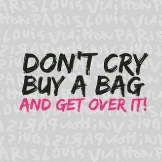 Dont cry and buy a bag 👜🎒💼