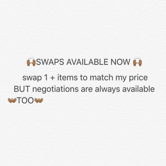 SWAPS AVAILABLE NOW