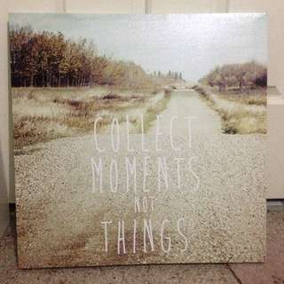 """""""Collect Moments Not Things"""" Wall Art"""