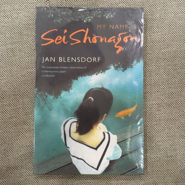 My Name Is Sei Shonagon By Jan Blensdorf