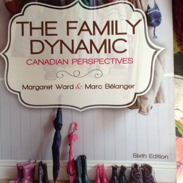 The Family Dynamic: Canadian Persepctive