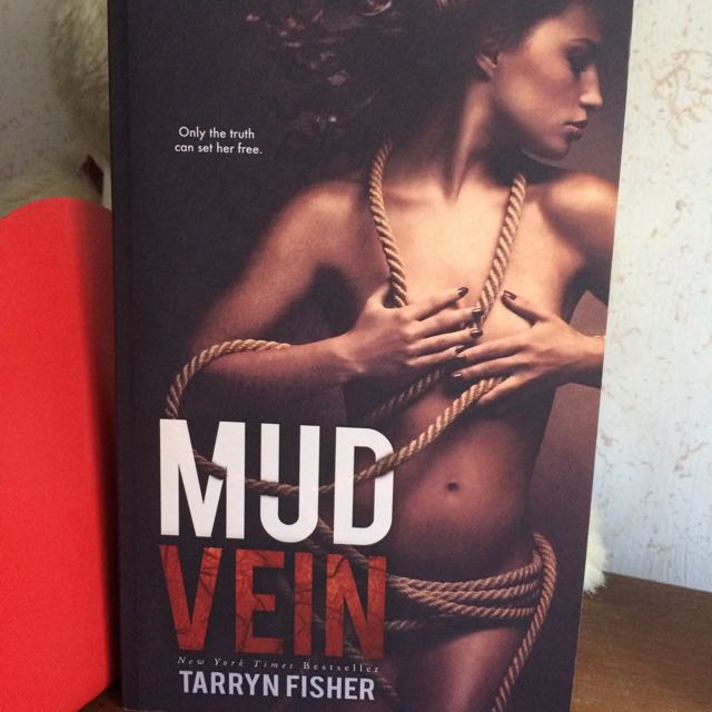 Mud Vein By Tarryn Fisher (HARD TO FIND)
