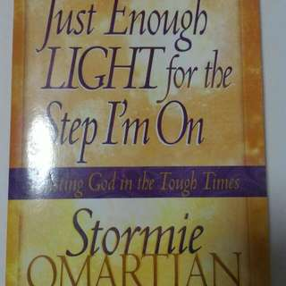 Just Enough Light For Thr Step I'm On By Stormie Omartian