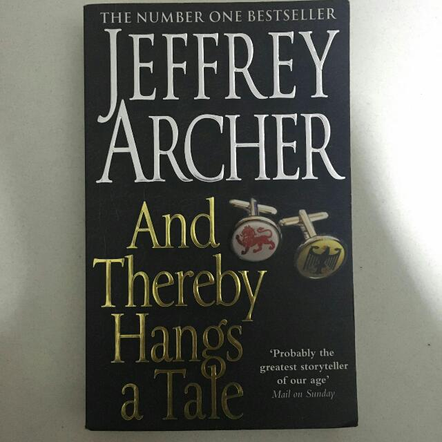 Jeffrey Archer - And There By Hangs A Tale