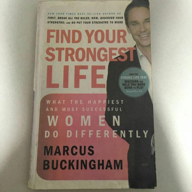 Marcus Buckingham - Find Your Strongest Life
