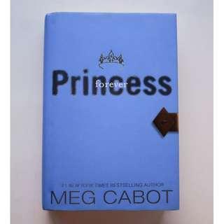 Princess Diaries Book 10 : Princess Forever