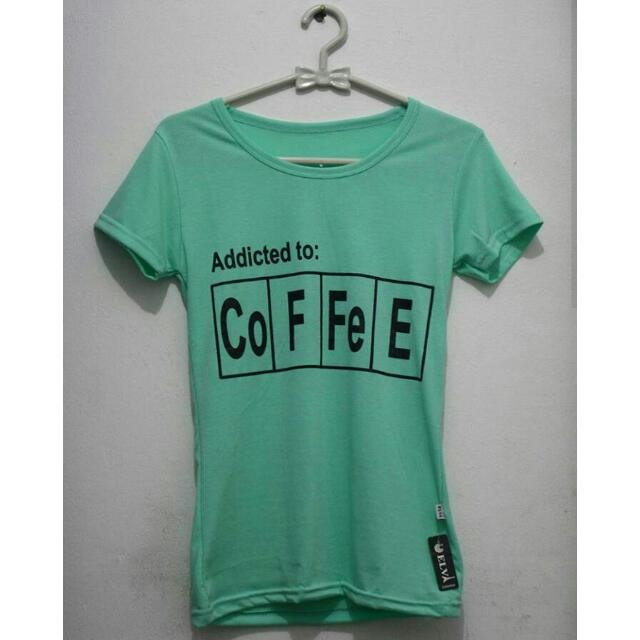 Addicted to Coffee T-Shirt 💕💕💕