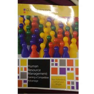 MNO2302 Human resource Management - Gaining A Competitive Advantage - Global Edition - Noe, Hollandbeck, Gerhart, Wright - mc Grow Hill