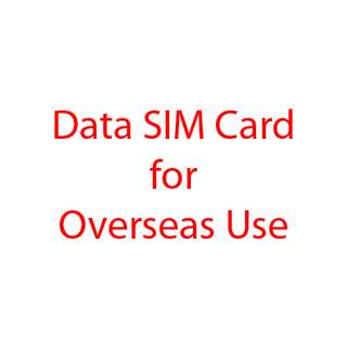 Overseas Prepaid SIM Cards for China, Hong Kong, Australia, New Zealand, Korea, Japan, Thailand, Europe, USA, etc