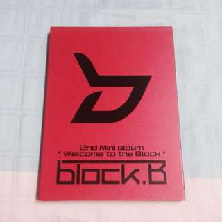 BLOCK B 2nd Mini Album (Welcome To The Block)