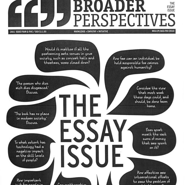 Broader Perspectives The Essay Issue