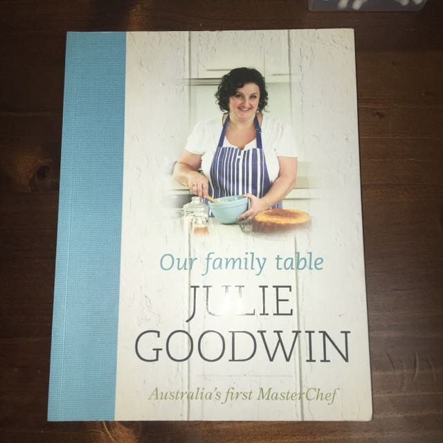 Family Favourites By Julie Goodwin Recipe Book
