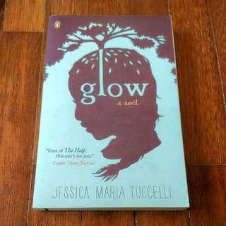Glow (Jessica Maria Tuccelli)