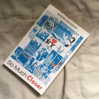 'So Much Closer' By Susane Colasanti