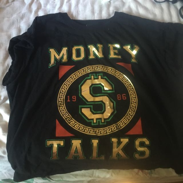Money Talks Shirt