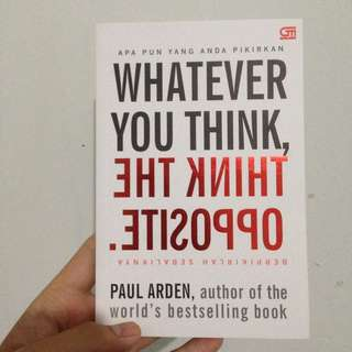 Whatever You Think - Think The Opposite