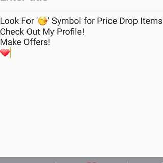 Price Drops! Check Out My Profile 😚