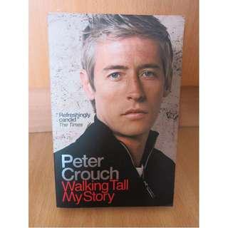Walking Tall: My Story - Peter Crouch