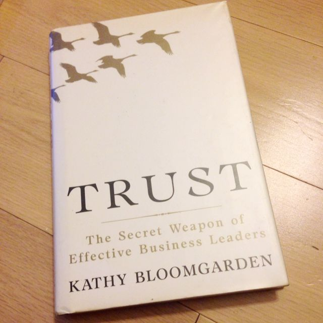 Trust. The Secret Weapon Of Effective Business Leaders