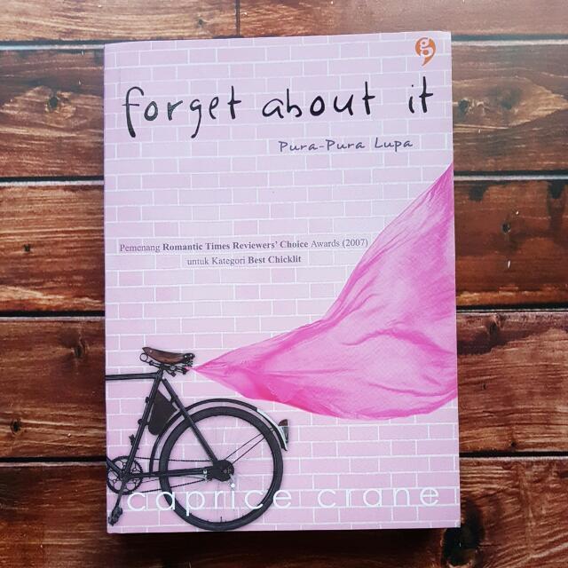 Forget About It (Pura-Pura Lupa)