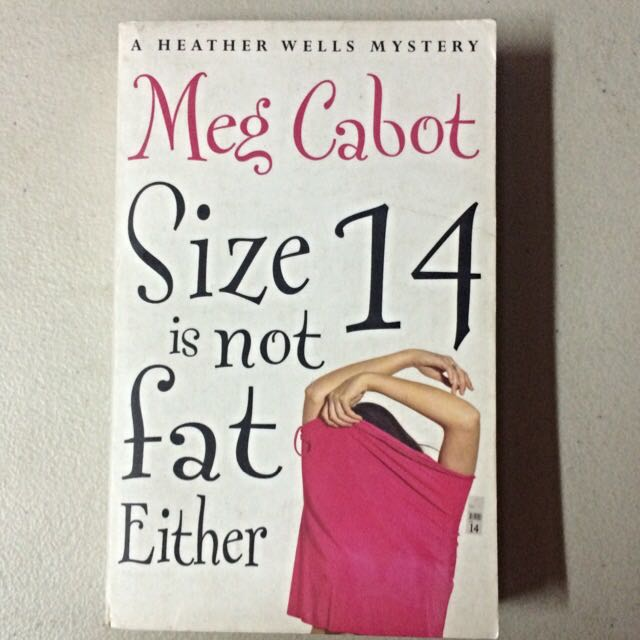 Size 14 Is Not Fat Either Book