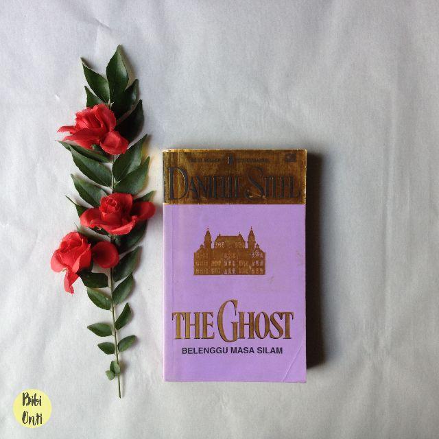 The Ghost: Belenggu Masa Silam (Danielle Steel)