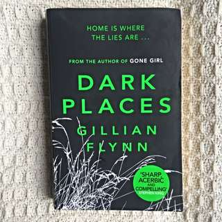 Dark Places by Gillian Flynn fiction novel author of Gone Girl