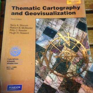 Thematic Cartography and Geovisualisation 3rd Ed