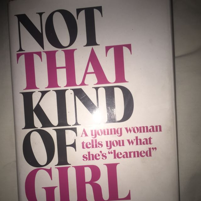 Book - Not That Kind Of Girl By lena Dunham