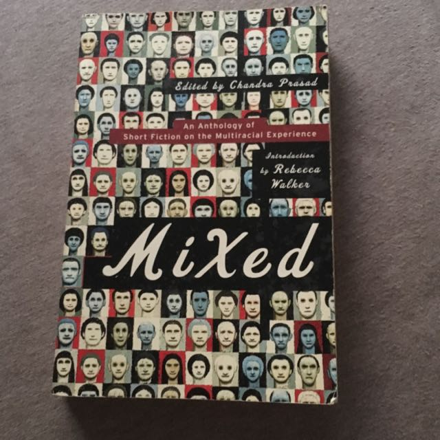 Mixed:an Anthology Of Short Fiction On Multiracial Experience