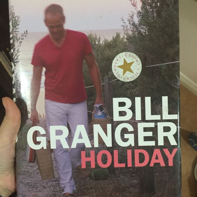 Bill Granger Holiday Cookbook