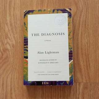 """The Diagnosis"" Written By: Alan Lightman"