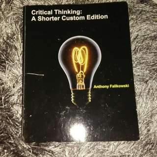 Critical Thinking: A Shorter Custom Edition