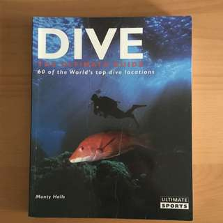 Dive, The Ultimate Guide
