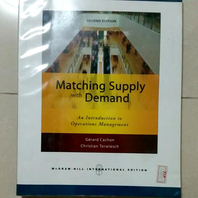 Matching Supply With Demand An Introduction To Operations