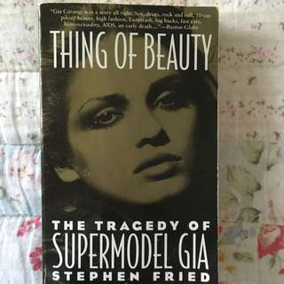 Thing Of Beauty The Tragedy Of Supermodel Gia