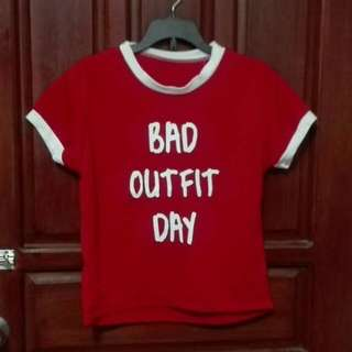 Bad Outfit Day Tee