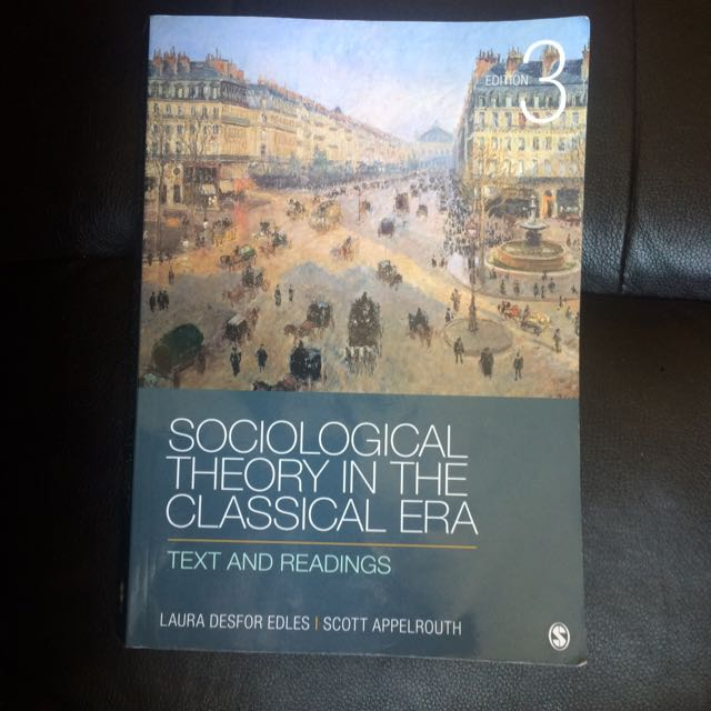 Sociology Textbook: Sociological Theory In The Classical Era